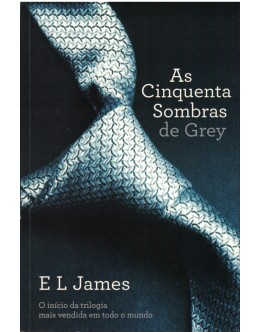 As Cinquenta Sombras de Grey | de E. L. James