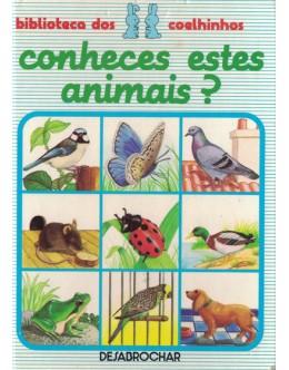 Conheces Estes Animais?