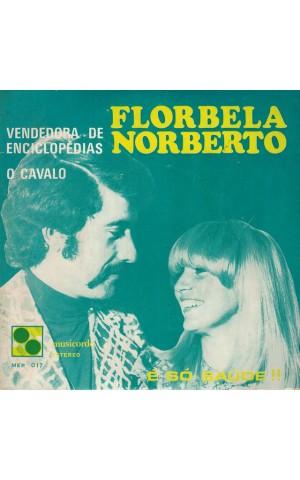 Florbela e Norberto | É Só Saúde!! [Single]
