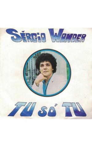 Sérgio Wonder | Tu, Só Tu [Single]