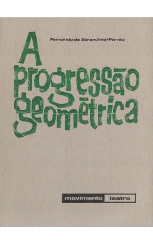 A Progressão Geométrica | de Fernando de Abranches-Ferrão