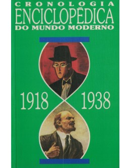Cronologia Enciclopédica do Mundo Moderno 1918-1938 | de Neville Williams