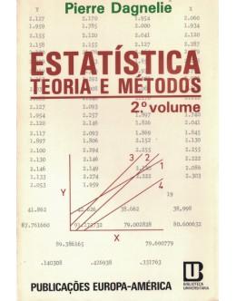 Estatística, Teoria e Métodos - 2.º Volume | de Pierre Dagnelie