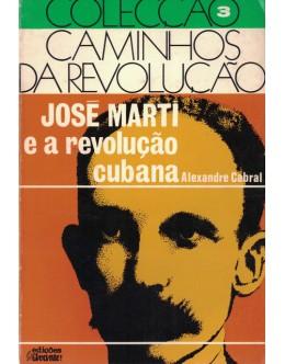 José Martí e a Revolução Cubana | de Alexandre Cabral