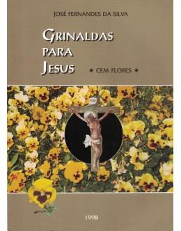 Grinaldas Para Jesus | de José Fernandes da Silva