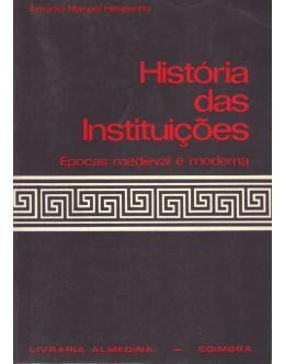 História das Instituições | de António Manuel Hespanha