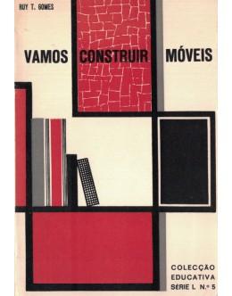 Vamos Construir Móveis | de Ruy H. B. Tarroso Gomes