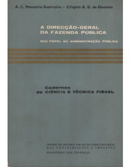 A Direcção-Geral da Fazenda Pública | de António Cândido Mouteira Guerreiro Crispim Ângelo Geraldo de Gouveia