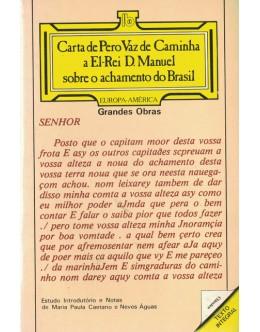 Carta de Pero Vaz de Caminha a El-Rei D. Manuel Sobre o Achamento do Brasil
