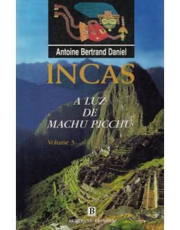 A Luz de Machu Pichu | de Antoine Bertrand Daniel