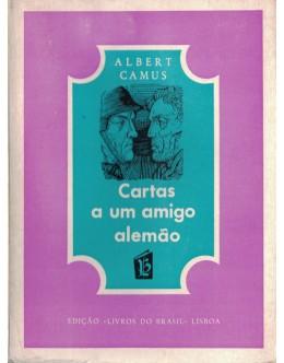 Cartas a um Amigo Alemão | de Albert Camus