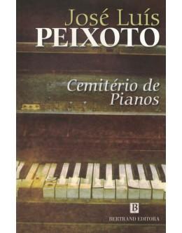 Cemitério de Pianos | de José Luís Peixoto