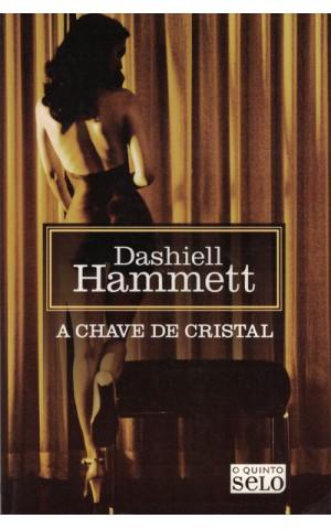 A Chave de Cristal | de Dashiell Hammett