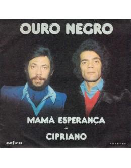 Ouro Negro | Mamã Esperança / Cipriano [Single]
