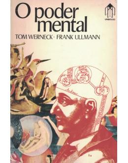 O Poder Mental | de Tom Werneck e Frank Ullmann