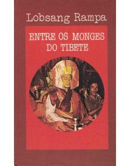 Entre os Monges do Tibete | de Lobsang Rampa
