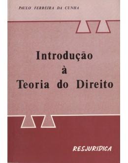 Introdução à Teoria do Direito | de Paulo Ferreira da Cunha