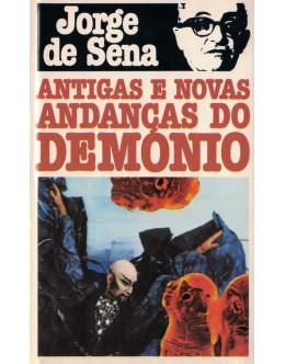Antigas e Novas Andanças do Demónio | de Jorge de Sena