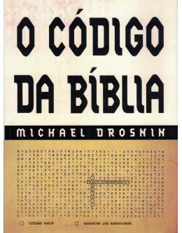 O Código da Bíblia   de Michael Drosnin