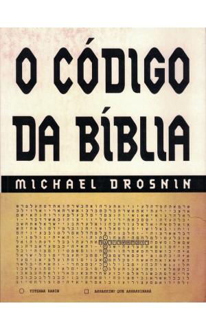 O Código da Bíblia | de Michael Drosnin