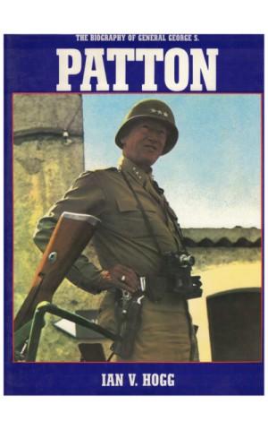 The Bioraphy of General George S. Patton | de Ian V. Hogg