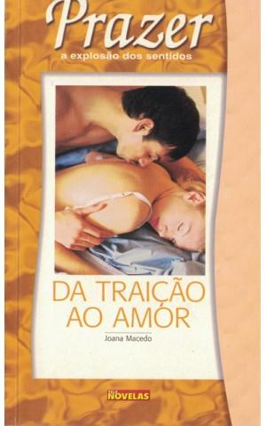 Da Traição ao Amor / Prisioneira do Destino | Joana Macedo / Sofia Abrantes