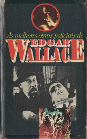 As Melhores Obras Policiais de Edgar Wallace - Volume 3