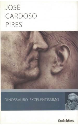 Dinossauro Excelentíssimo | de José Cardoso Pires