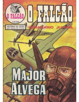 O Falcão - N.º 1030 - Major Alvega