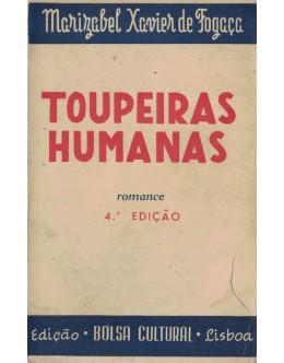 Toupeiras Humanas | de Marizabel Xavier de Fogaça