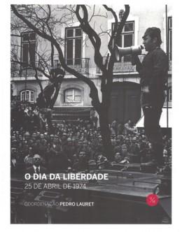 O Dia da Liberdade | de Pedro Lauret