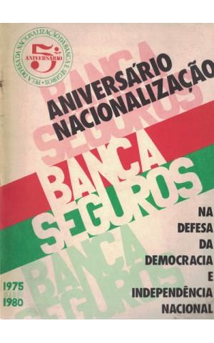 5.º Aniversário Pela Defesa da Nacionalização da Banca e Seguros - Na Defesa da Democracia e Independência Nacional