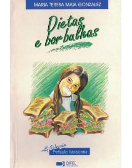 Dietas e Borbulhas   de Maria Teresa Maia Gonzalez