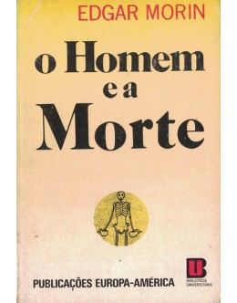 O Homem e a Morte   de Edgar Morin
