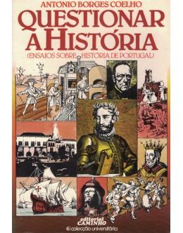 Questionar a História   de António Borges Coelho