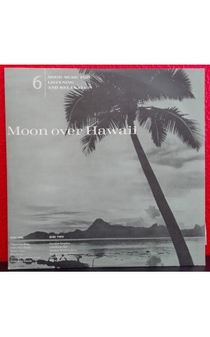 Al Caiola and his Orchestra and Chorus | Mood Music For Listening and Relaxation - 6 - Moon Over Hawaii [LP]