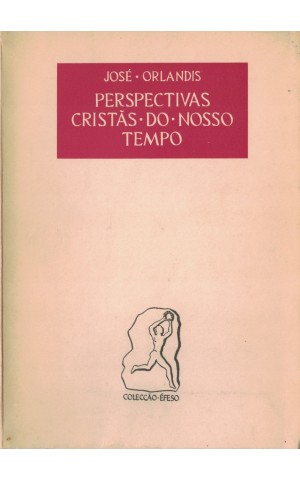 Perspectivas Cristã do Nosso Tempo | de José Orlandis