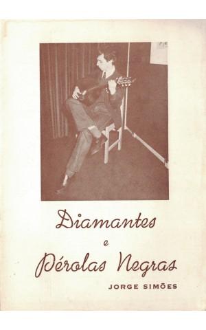Diamantes e Pérolas Negras | de Jorge Simões