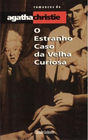 O Estranho Caso da Velha Curiosa | de Agatha Christie