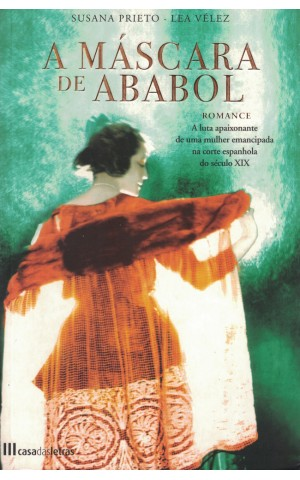 A Máscara de Ababol | de Susana Prieto e Lea Veléz