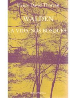 Walden ou a Vida nos Bosques | de Henry David Thoreau
