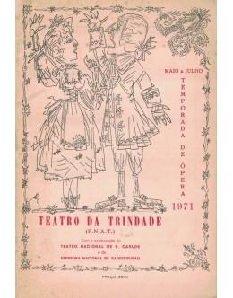 Teatro da Trindade - Temporada de Ópera - Maio-Julho de 1971