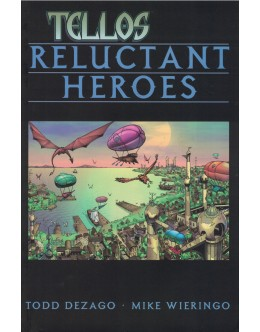 TELLOS: Reluctant Heroes Vol. 1