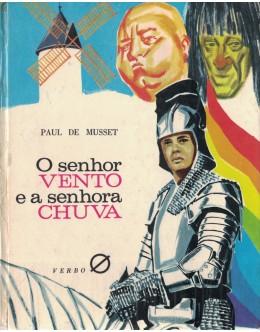 O Senhor Vento e a Senhora Chuva | de Paul de Musset