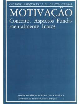 Motivação | de Custódio Rodrigues e J. M. de Pina-Cabral