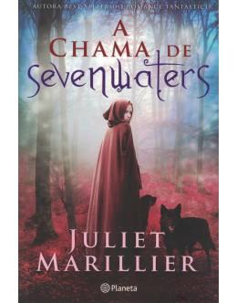 A Chama de Sevenwaters | de Juliet Marillier