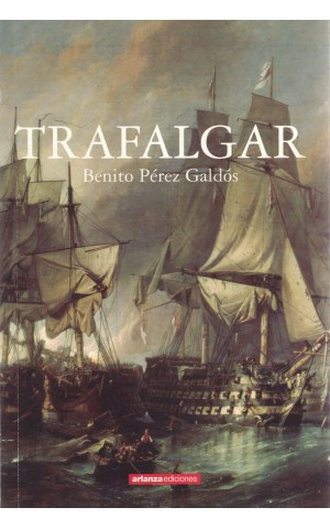 Trafalgar | de Benito Pérez Galdós