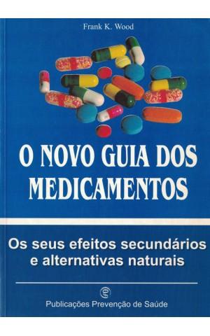 O Novo Guia dos Medicamentos   de Frank K. Wood