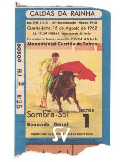 Bilhete Tourada - Caldas da Rainha - 15 de Agosto de 1962