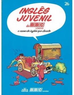 Inglês Juvenil da BBC - Volume III - Fascículo 26